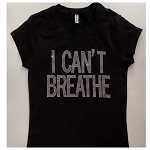 I Can't Breathe Bling shirt